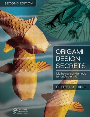 Origami Design Secrets By Lang, Robert J.